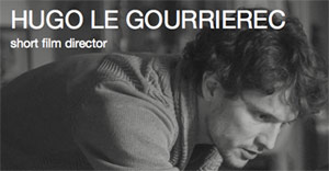film Hugo <b>Le Gourriérec</b> - hugo-le-gourrierec